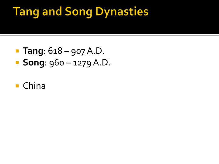 Tang and Song Dynasties