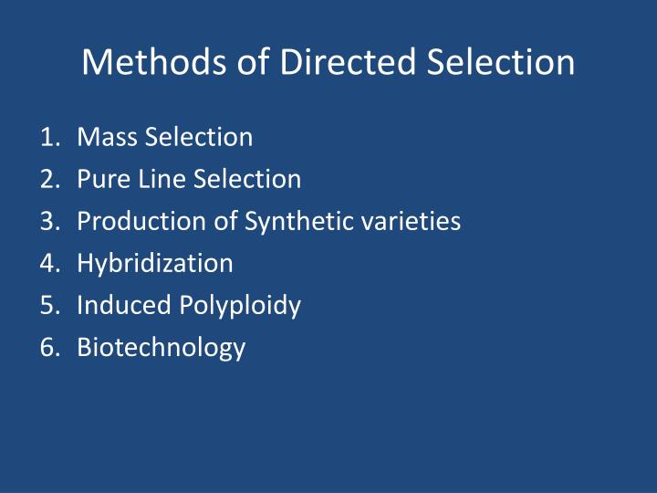 Methods of Directed Selection
