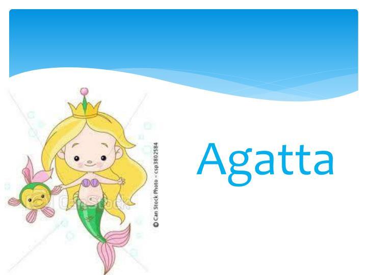 Agatta