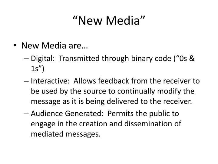 """""""New Media"""""""