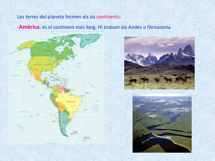 Les terres del planeta formen els sis