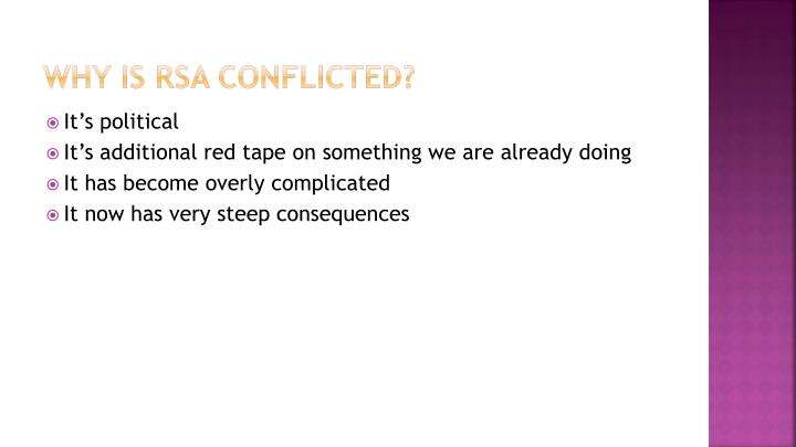 Why is RSA Conflicted?