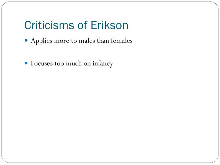 Criticisms of Erikson