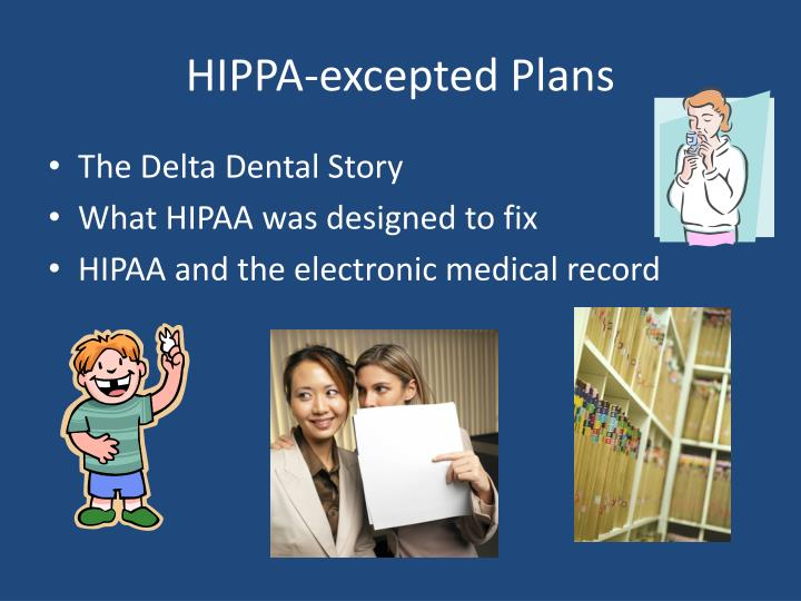 HIPPA-excepted