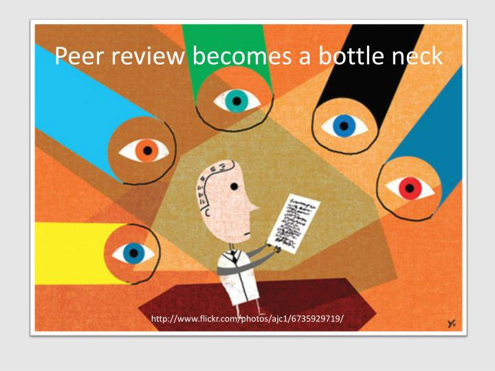 Peer review becomes a bottle neck