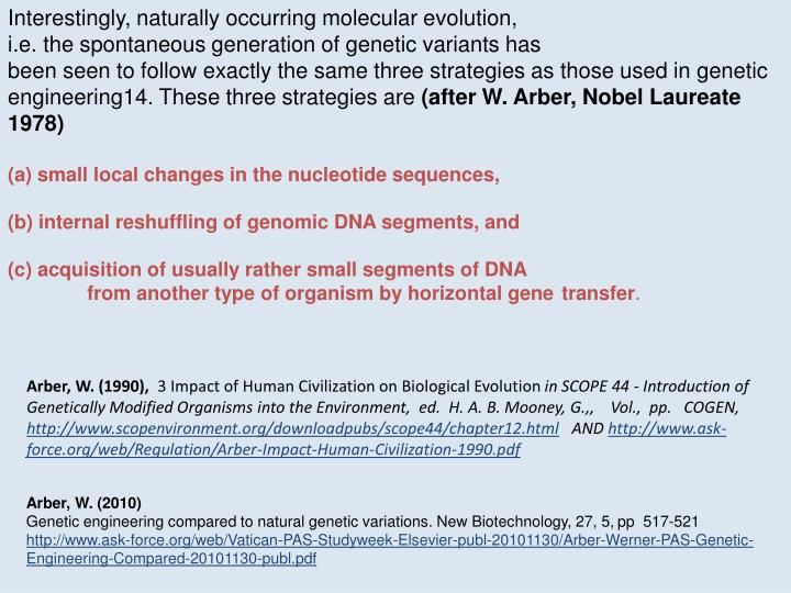 Interestingly, naturally occurring molecular evolution,