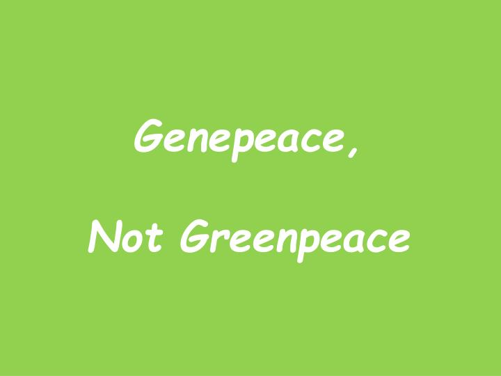 Genepeace,