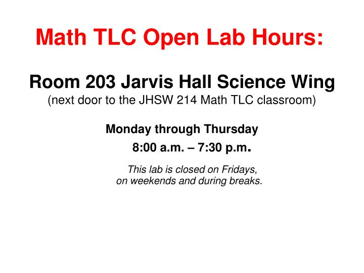 Math TLC Open Lab Hours: