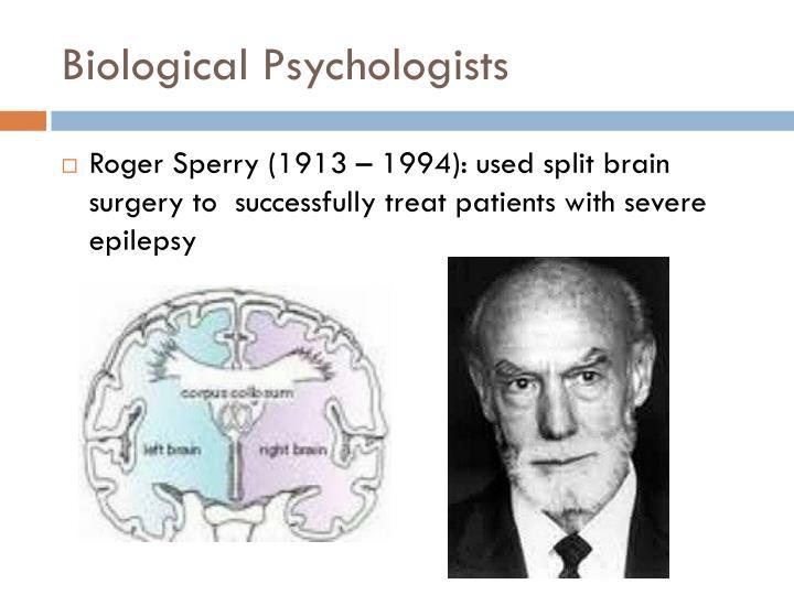 Biological Psychologists