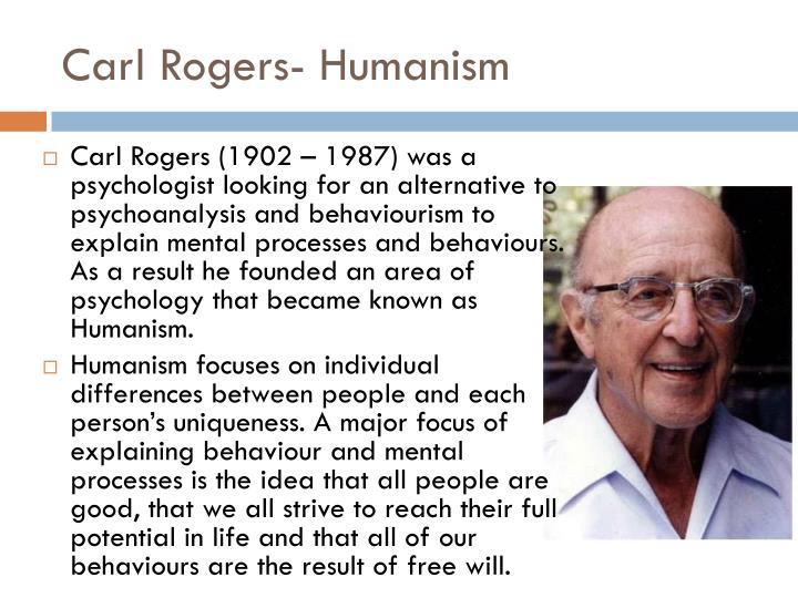 Carl Rogers- Humanism