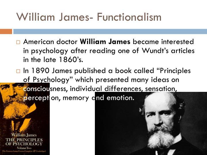William James- Functionalism