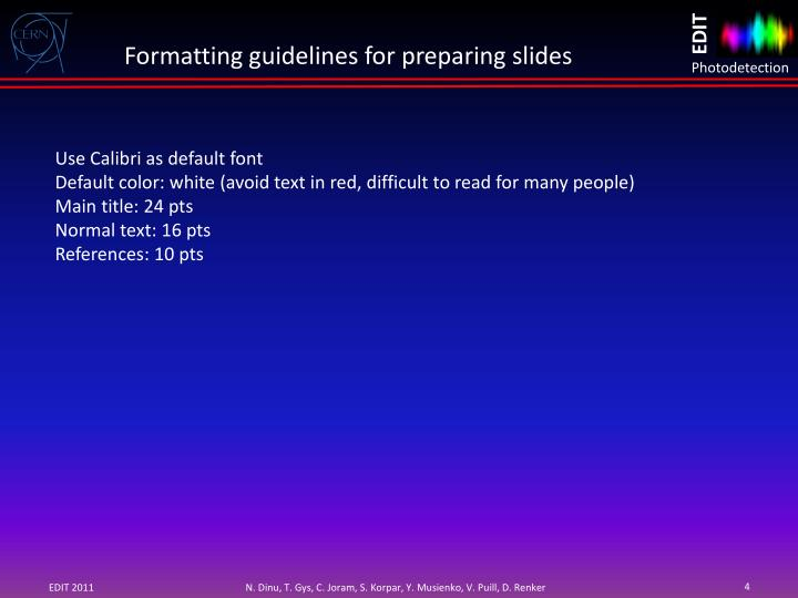 Formatting guidelines for preparing slides