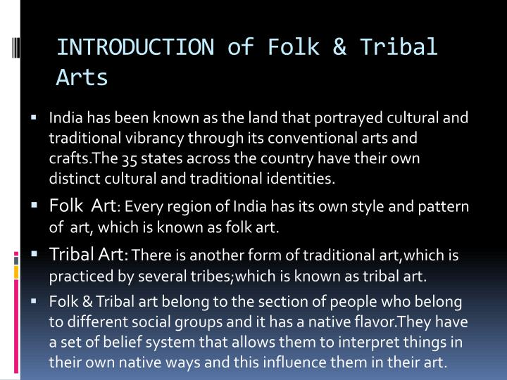 Introduction of folk tribal arts