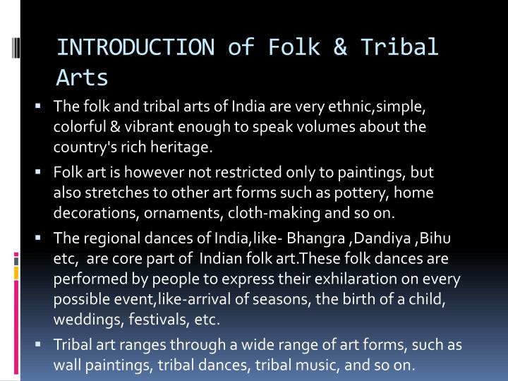 INTRODUCTION of Folk & Tribal Arts