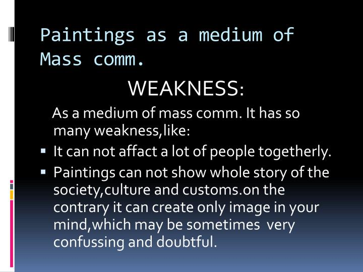 Paintings as a medium of Mass comm.