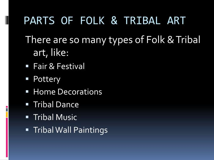 PARTS OF FOLK & TRIBAL ART