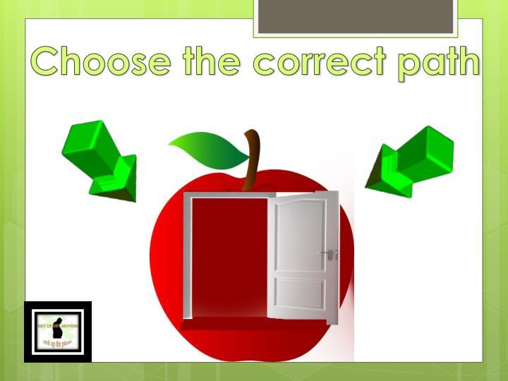 Choose the correct path