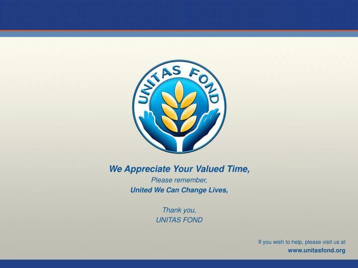 We Appreciate Your Valued Time,