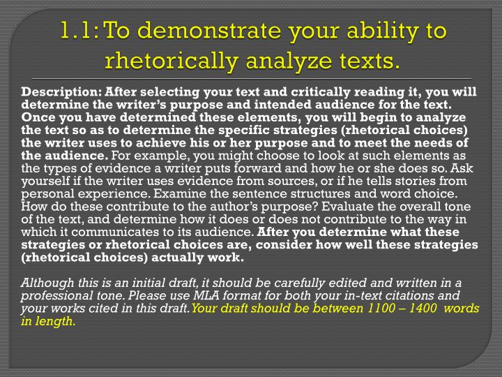 1 1 to demonstrate your ability to rhetorically analyze texts