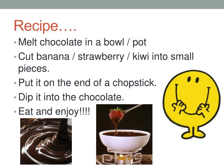 Recipe….