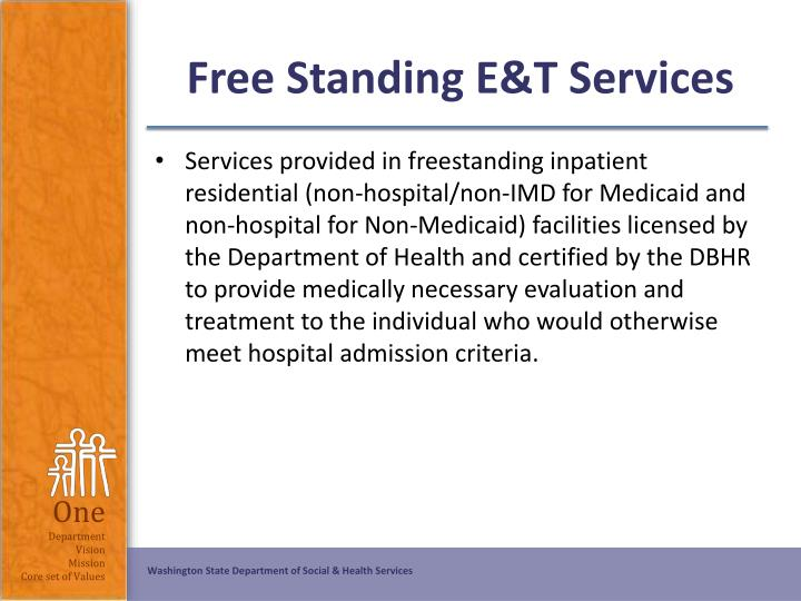 Free Standing E&T Services