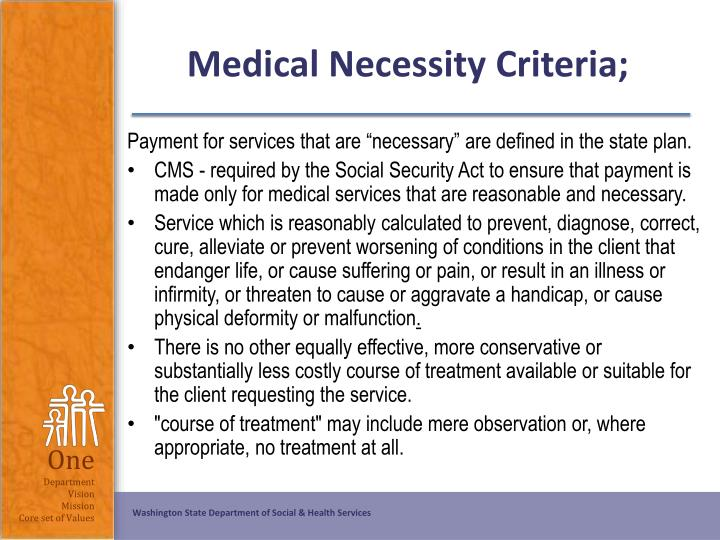 Medical Necessity Criteria;