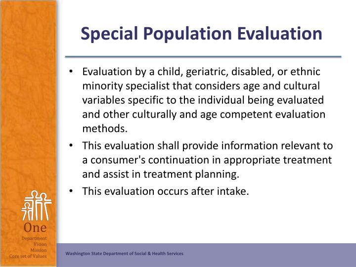 Special Population Evaluation