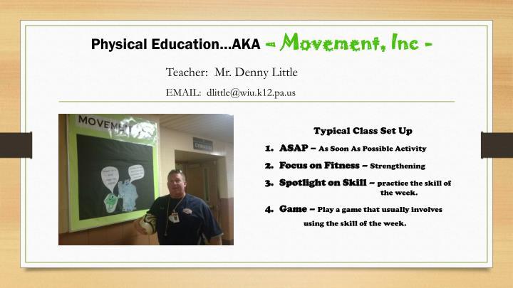 Physical Education…AKA