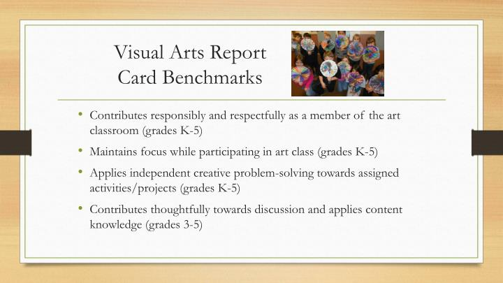 Visual Arts Report Card Benchmarks