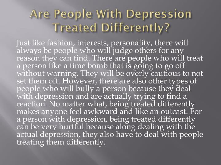 Are People With Depression Treated Differently?