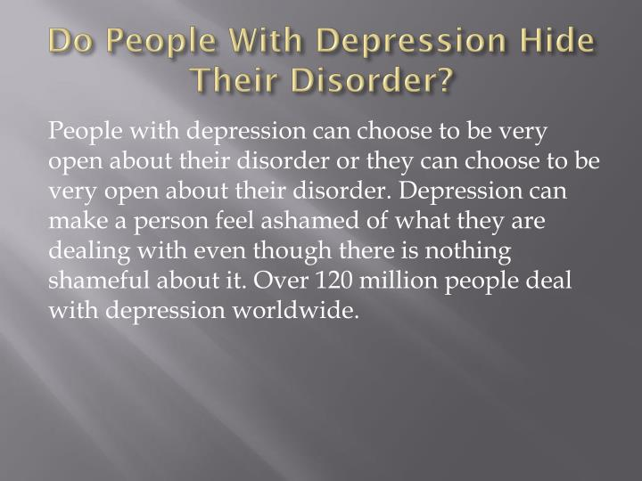 Do People With Depression Hide Their Disorder?