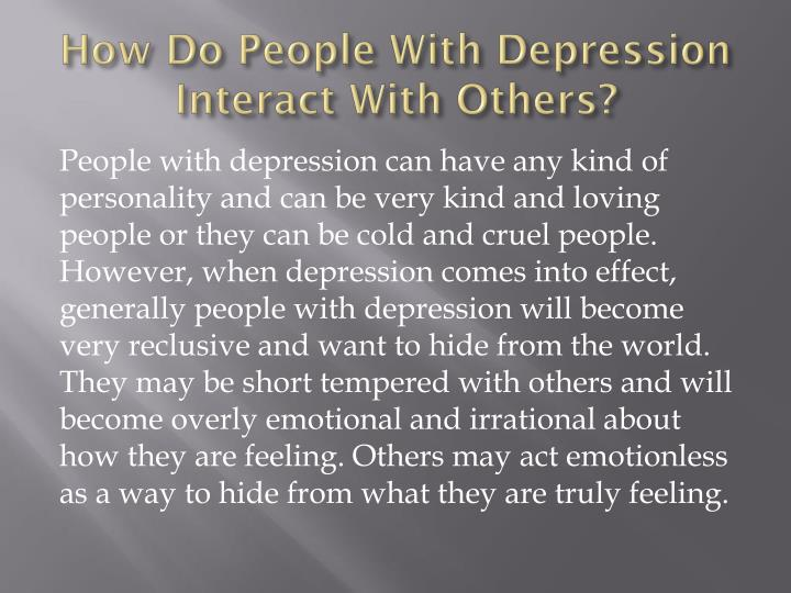 How Do People With Depression Interact With Others?
