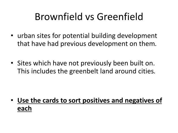 Brownfield vs Greenfield