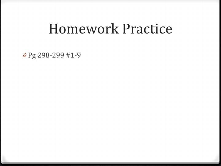 Homework Practice