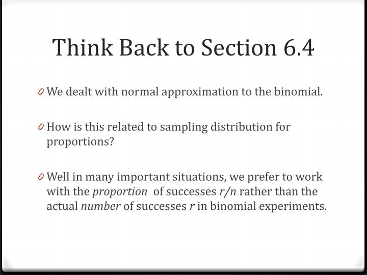Think Back to Section 6.4