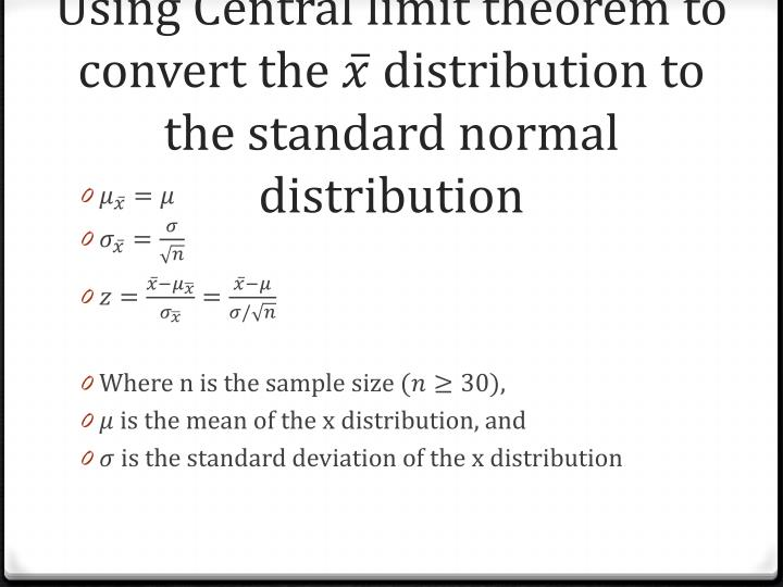 Using Central limit theorem to convert the