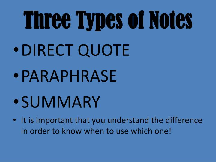 Three Types of Notes