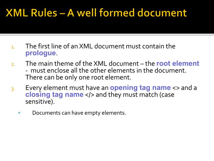 XML Rules – A well formed document