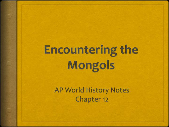Encountering the mongols