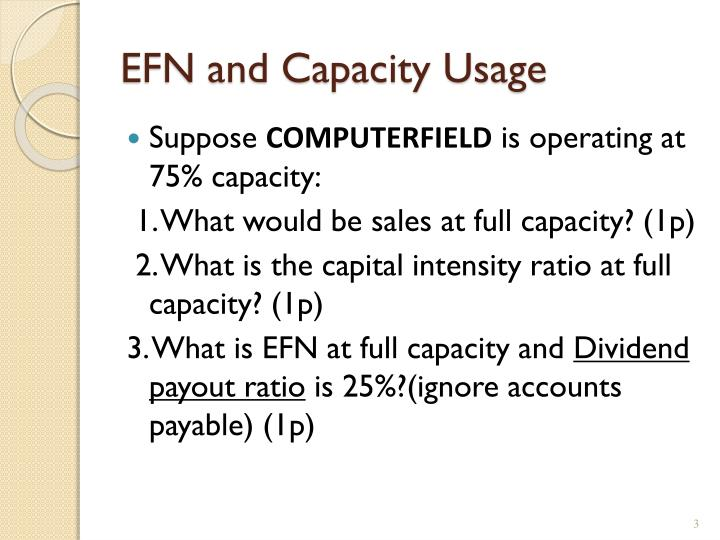 EFN and Capacity Usage