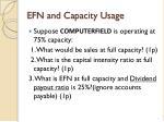 efn and capacity usage