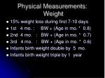 physical measurements weight