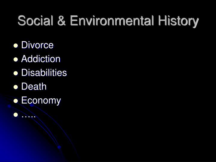 Social & Environmental History