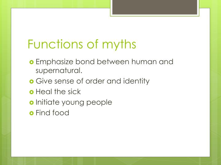 Functions of myths
