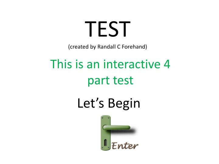 Test created by randall c forehand