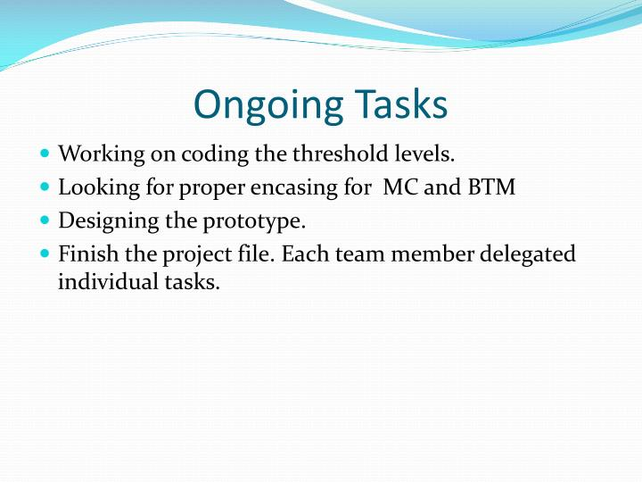 Ongoing Tasks