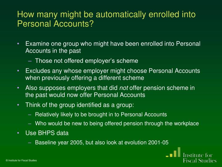 How many might be automatically enrolled into Personal Accounts?