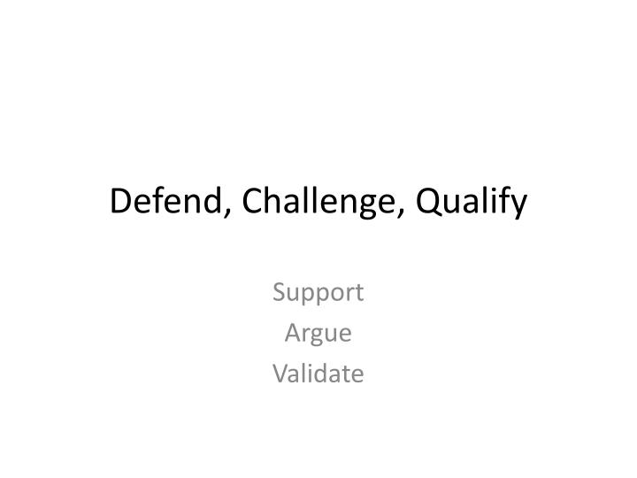 Defend challenge qualify