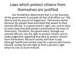 laws which protect citizens from themselves are justified