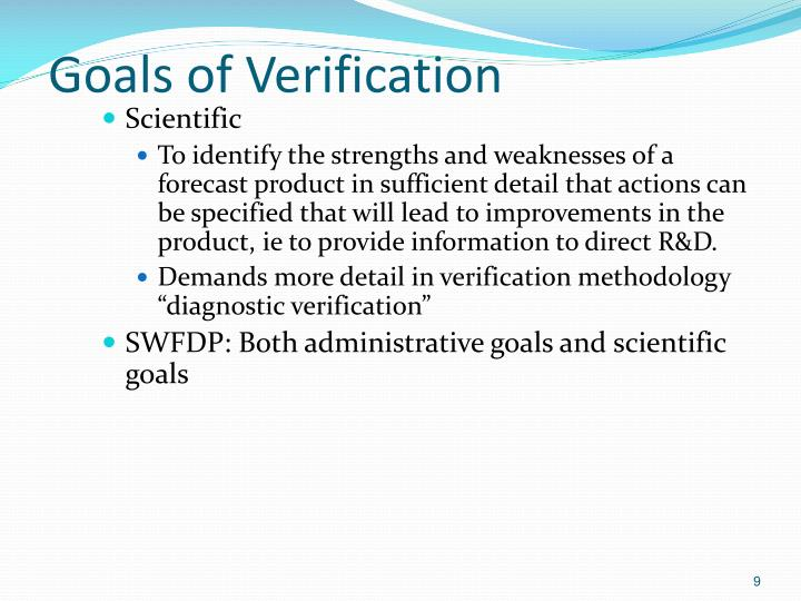 Goals of Verification